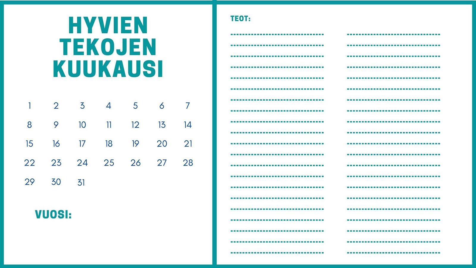 Kalenterisivu, johon voi kirjoittaa muistiin hyviä tekoja kuukauden ajalta.